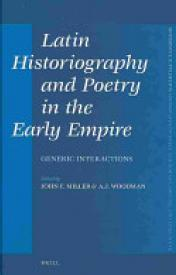 Latin Historiography and Poetry in the Early Empire